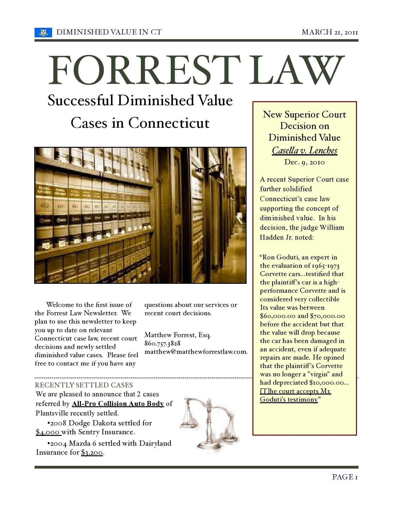 Forrest Law Newsletter about Connecticut Diminished Value Law and some Settled DV Cases.